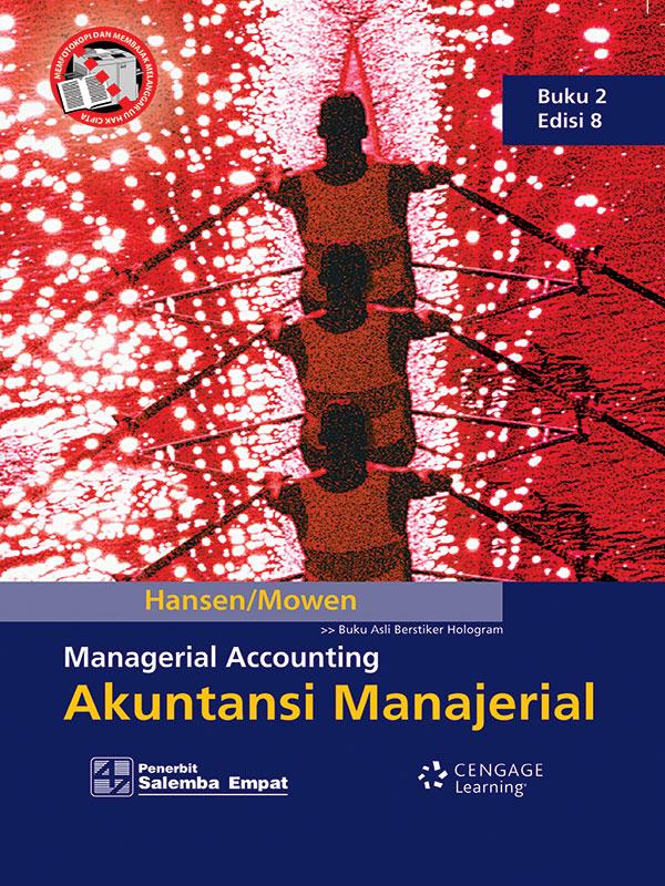 Akuntansi Manajerial 2 Edisi 8/Hansen-Mowen