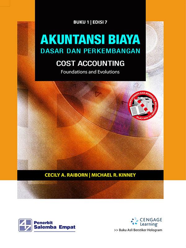 Akuntansi Biaya: Dasar dan Perkembangan 1 Edisi 7 /Raiborn - Kinney