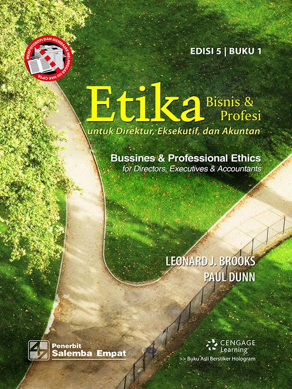 Etika Bisnis dan Profesi utk Direktur, Eksekutif & Akuntan (e5) 1