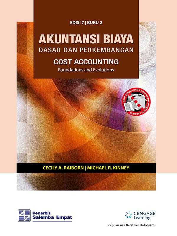 Akuntansi Biaya: Dasar dan Perkembangan 2 Edisi 7/Raiborn - Kinney