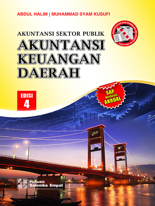 Akuntansi Keuangan Daerah Edisi 4/Abdul Halim