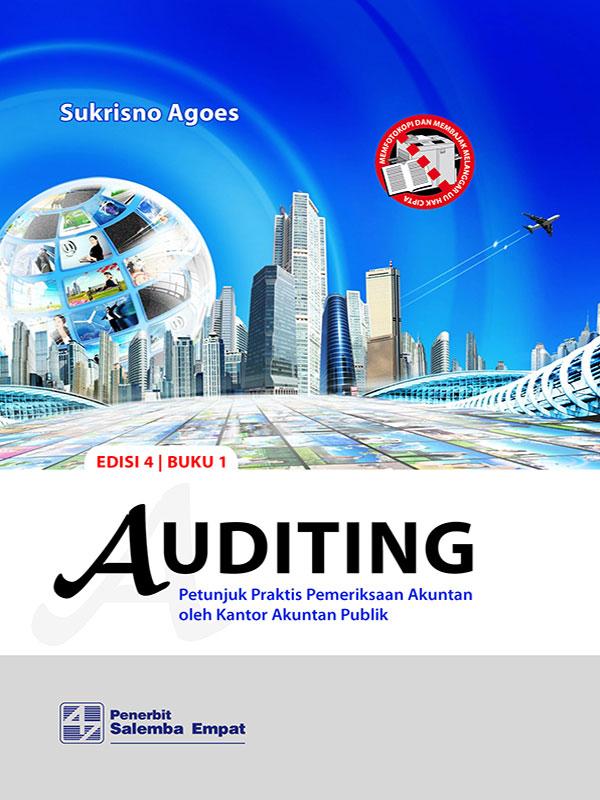 Auditing: Petunjuk Praktis Pemeriksaan Akuntan 1 Edisi 4/Sukrisno Agoes