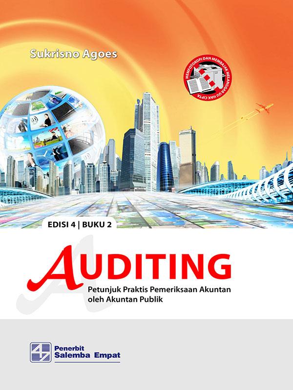 Auditing: Petunjuk Praktis Pemeriksaan Akuntan 2 Edisi 4/Sukrisno Agoes