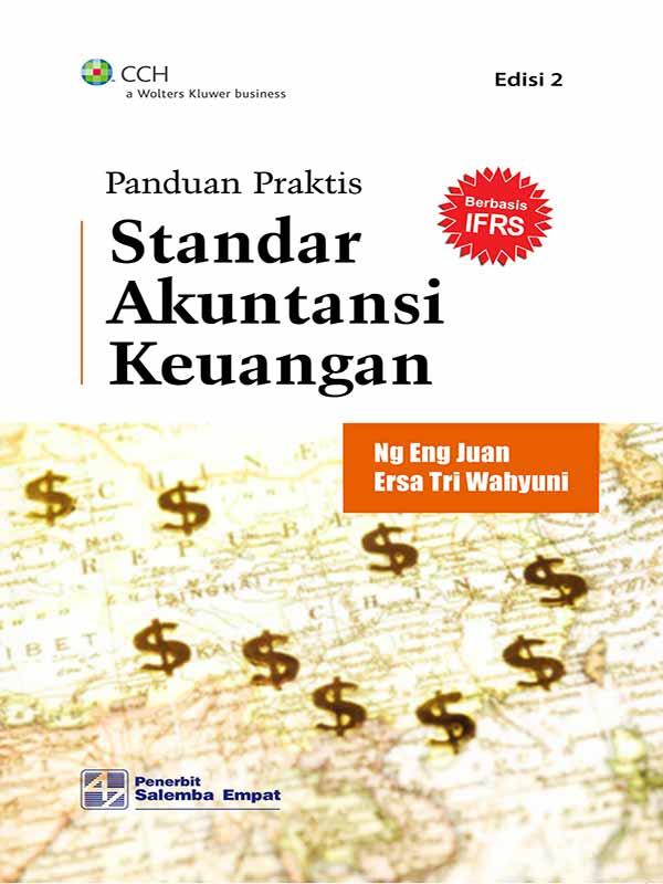 Panduan Praktis Standar Akuntansi Keuangan Edisi 2/Ng Eng Juan-Ersa T Wahyuni