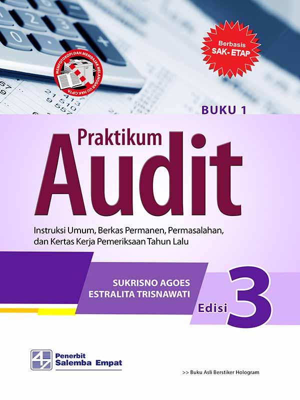 Praktikum Audit Edisi 3/Sukrisno Agoes