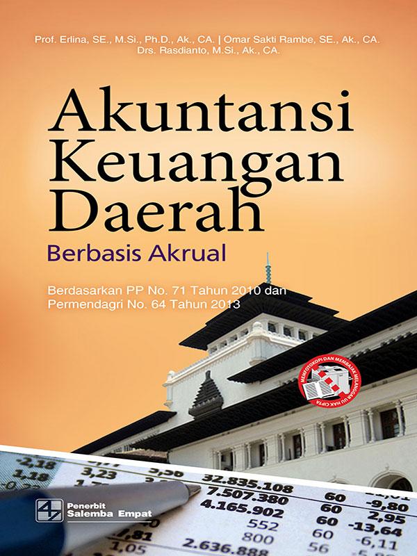 Akuntansi Keuangan Daerah Berbasis Akrual/Prof. Erlina