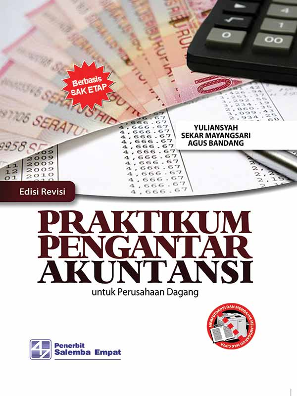 Praktikum Pengantar Akuntasi untuk Perusahaan Dagang-edisi Revisi/Yuliansyah