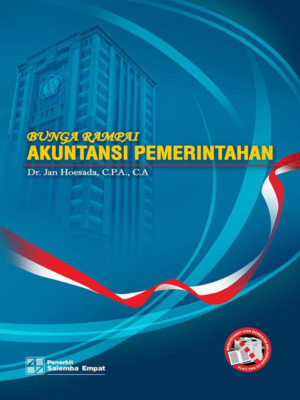 Bunga Rampai Akuntansi Pemerintahan/Jan Hoesada