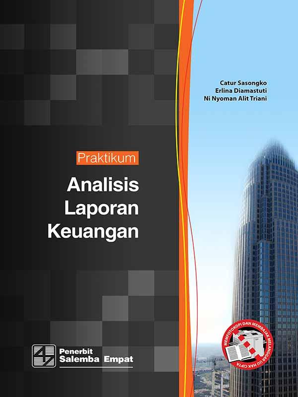 Praktikum Analisis Laporan Keuangan/Catur Sasongko-dkk
