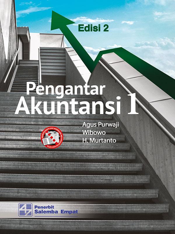 Pengantar Akuntansi 1 Edisi 2/Agus Purwaji-dkk