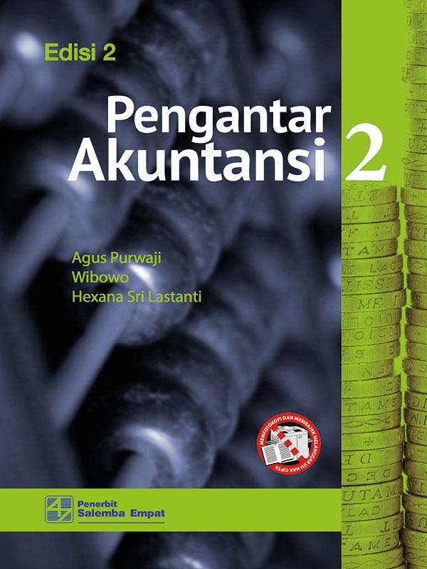 Pengantar Akuntansi 2 Edisi 2/Agus Purwaji-dkk