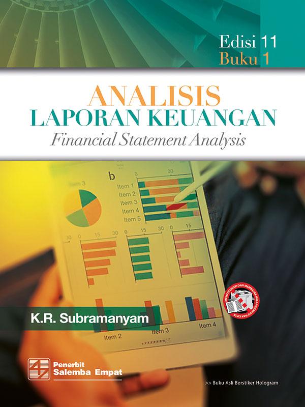 Analisis Laporan Keuangan Edisi 11 Buku 1 /Subramanyam
