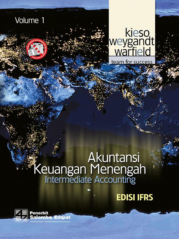 Akuntansi Keuangan Menengah [Intermediate Acc Vol. 1]-IFRS/Kieso,at al