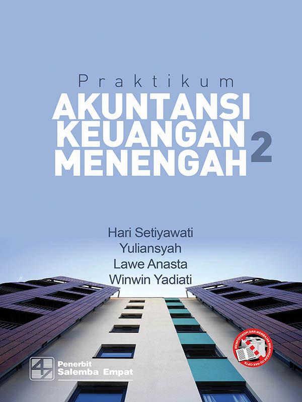 Praktikum Akuntansi Keuangan Menengah 2/Hari Setiyawati-dkk