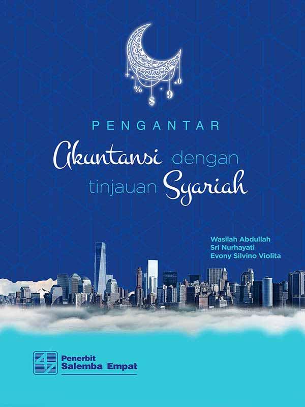 Pengantar Akuntansi dengan Tinjauan Syariah Buku 1/Sri Nurhayati-dkk