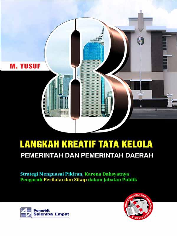 Delapan Langkah Kreatif Tata Kelola Pemerintah dan Pemerintah Daerah