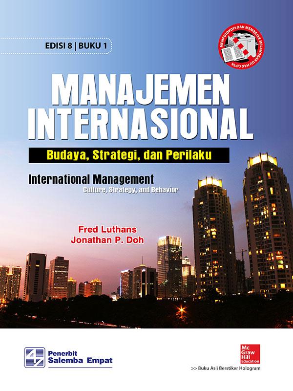 Manajemen Internasional:Budaya, Strategi,dan Perilaku (e8) 1/Luthans (BUKU SAMPEL)