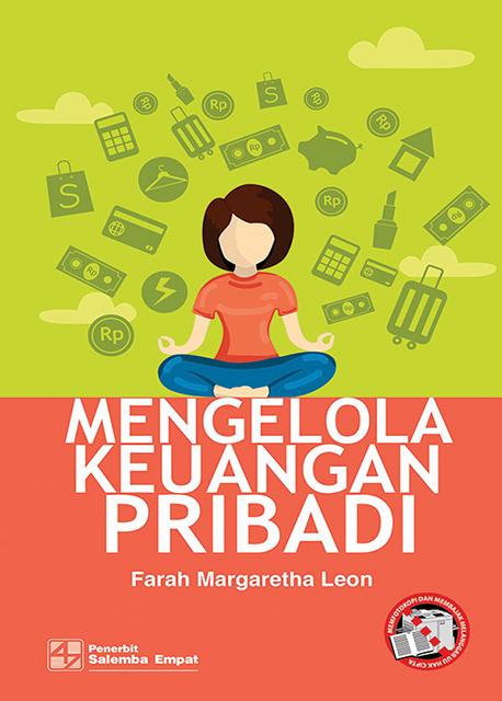 Mengelola Keuangan Pribadi/Farah Margaretta