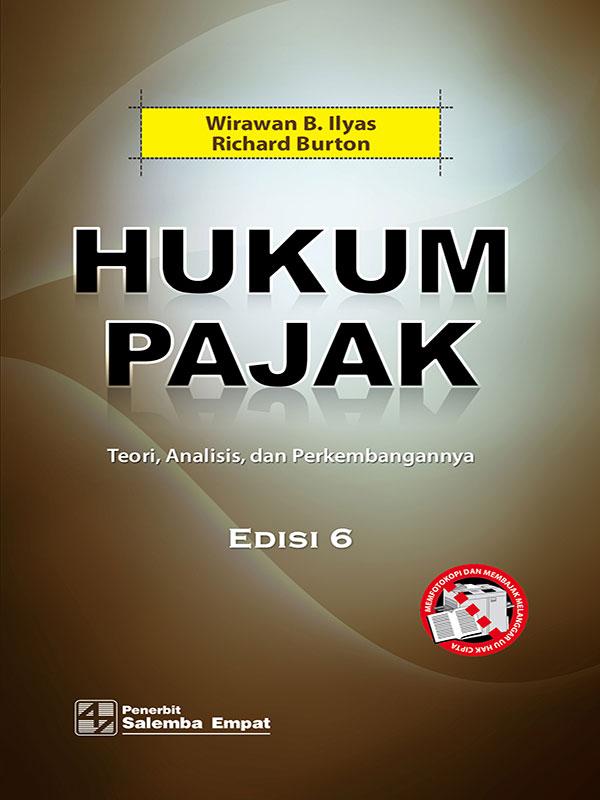 Hukum Pajak Edisi 6 Teori, Analisis, dan Perkembangannya