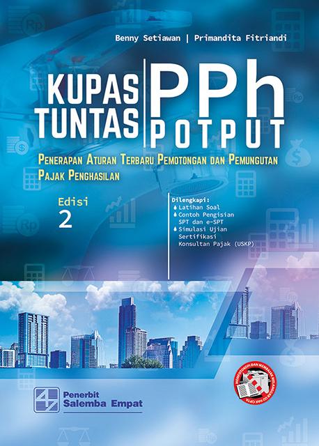 Kupas Tuntas PPh POTPUT Edisi 2/Benny-Primandita