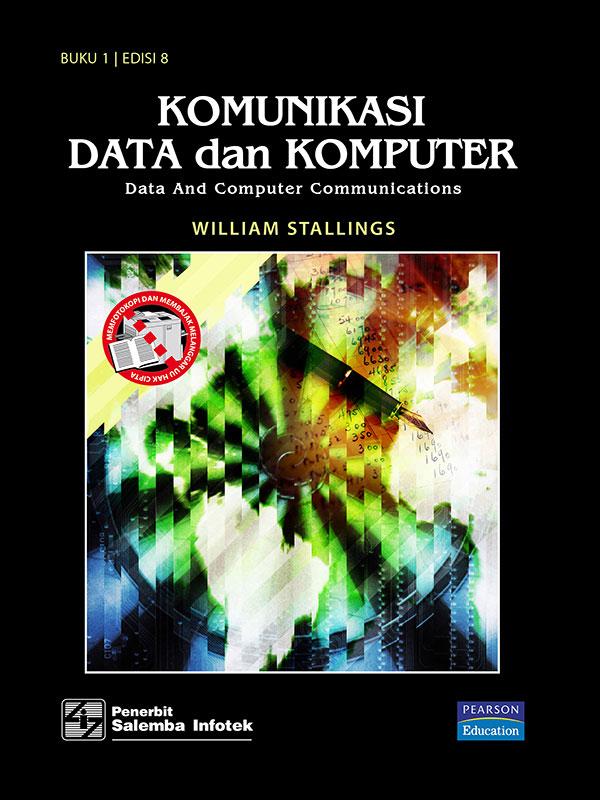 Komunikasi Data dan Komputer Buku 1 Edisi 8/Stalling