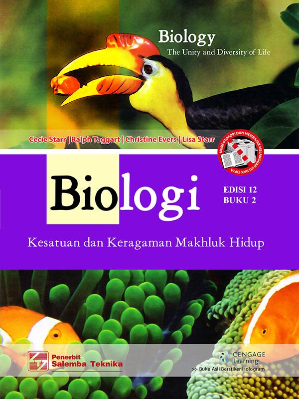 Biologi:Kesatuan dan Keragaman Makhluk Hidup Edisi 12 Buku 2/Cecie Star