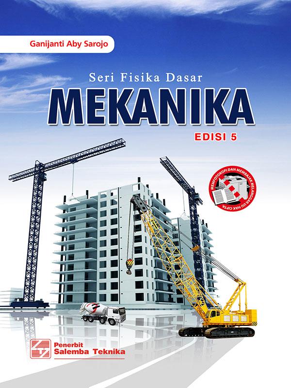 Seri Fisika Dasar Mekanika Edisi 5/ Ganijanti