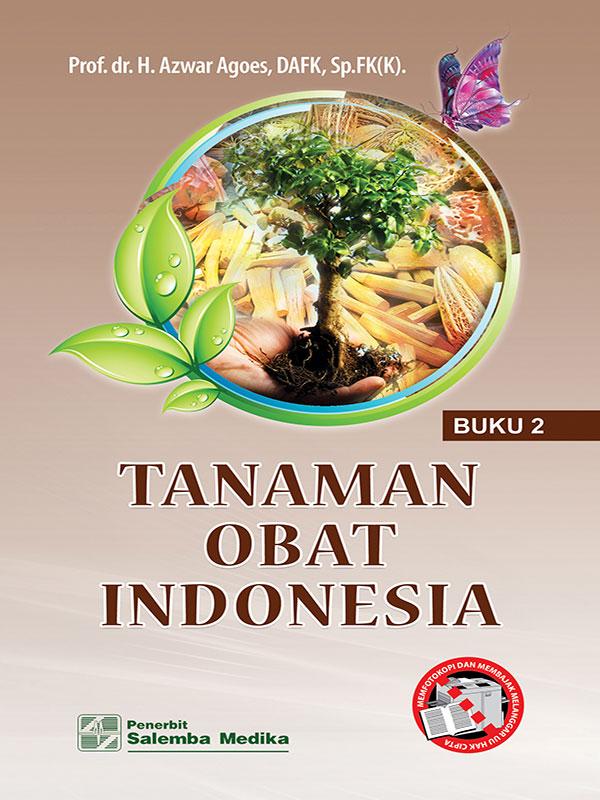 Tanaman Obat Indonesia 2/Azwar Agoes