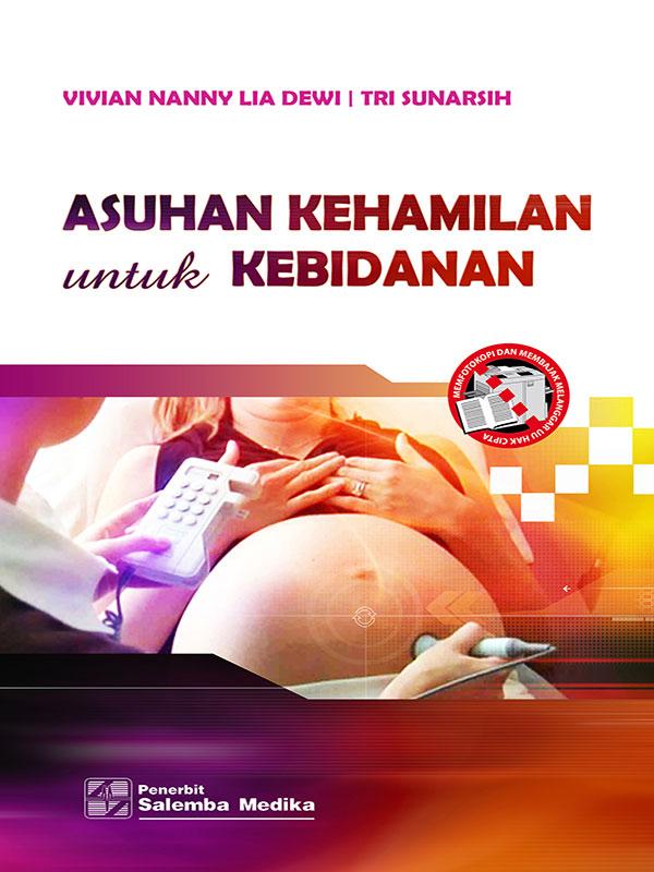 Asuhan Kehamilan untuk Kebidanan