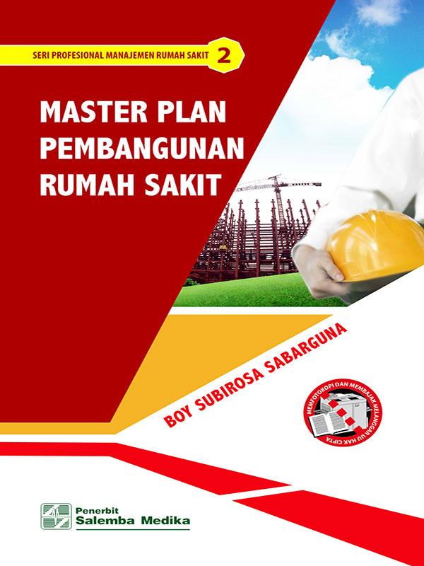 Master Plan Pembangunan Rumah Sakit/Boy. S