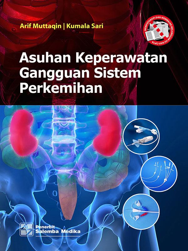 Asuhan Keperawatan Gangguan Sistem Perkemihan/Arif M