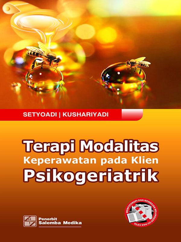 Terapi Modalitas Keperawatan pada Klien Psikogeriatrik/Setyoadi