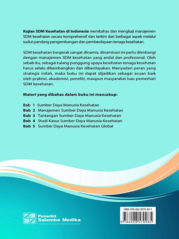 Kajian SDM Kesehatan di Indonesia/Anna Kurniati-Ferry Efendi