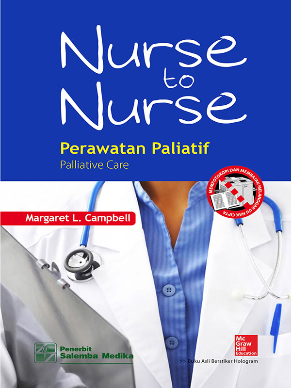 Nurse to Nurse: Perawatan Paliatif/Margaret L. Campbell