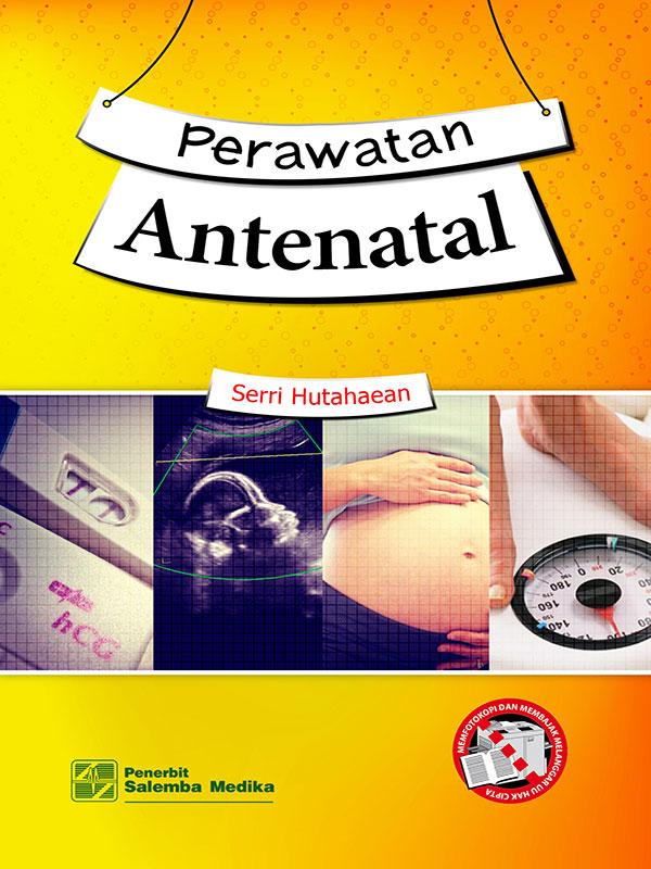 Perawatan Antenatal/Serri Hutahaean