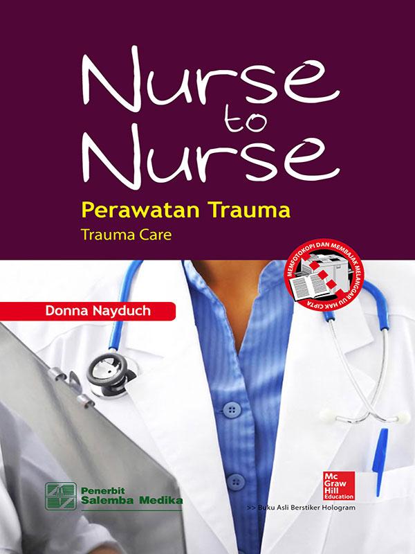 Nurse to Nurse: Perawatan Trauma/Nayduch