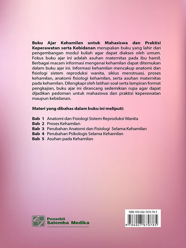 Buku Ajar Kehamilan untuk Mahasiswa dan Praktisi Keperawatan serta Kebidanan/Nurul Kamariyah