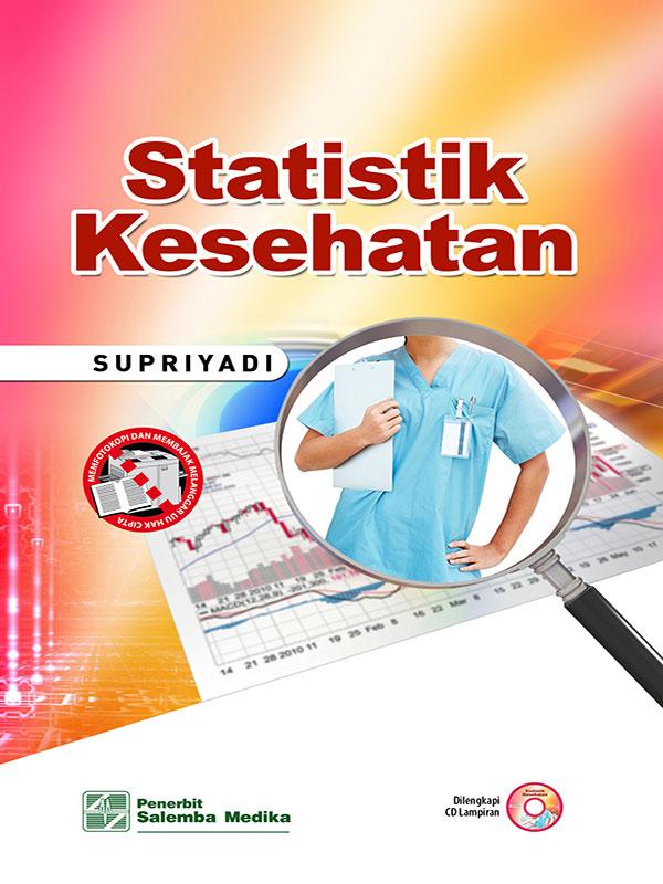 Statistik Kesehatan/ Supriyadi