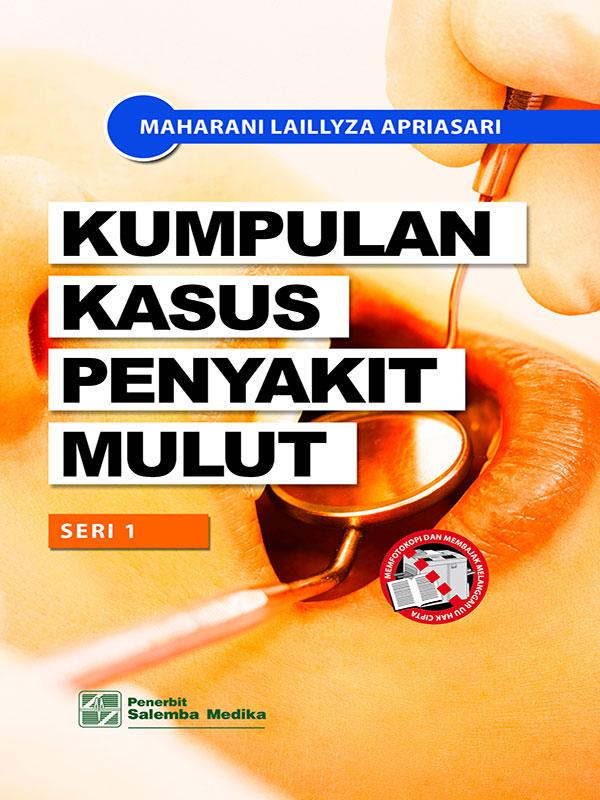 Kumpulan Kasus Penyakit Mulut/Maharani