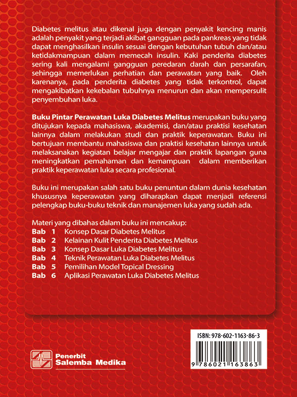 Buku Pintar Perawatan Luka Diabetes Melitus/Ali Maghfuri