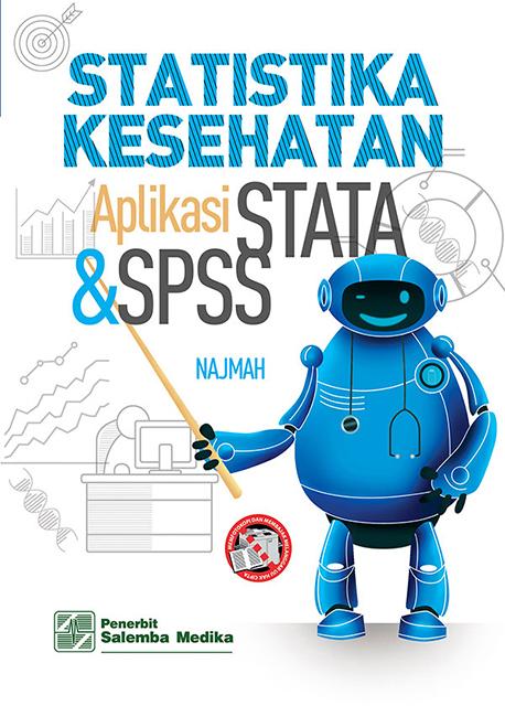 Statistika Kesehatan: Aplikasi Stata dan SPSS/Najmah
