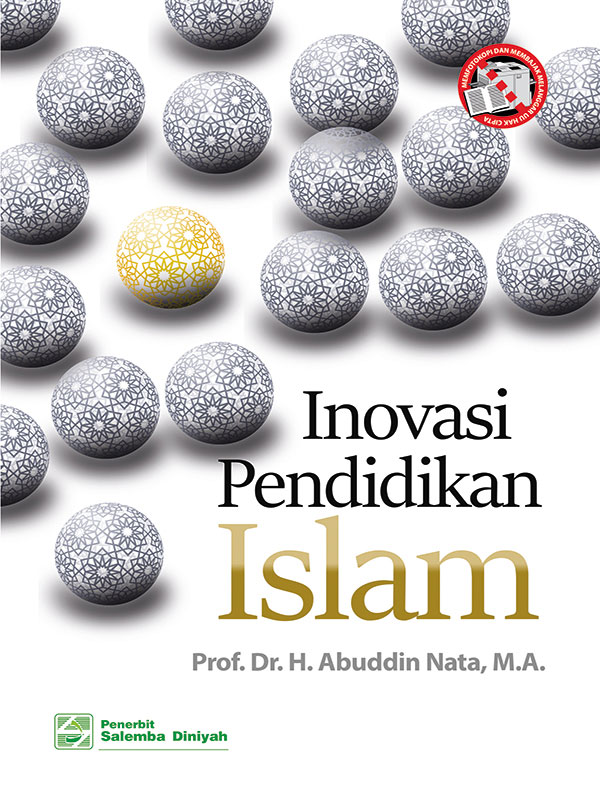 Inovasi Pendidikan Islam/Prof. Abuddin Nata