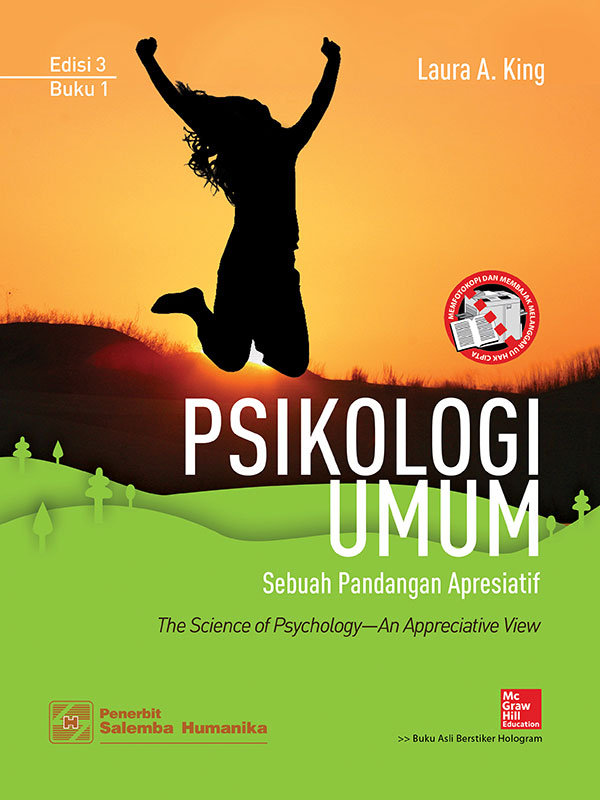 Psikologi Umum:Sebuah Pandangan Apresiatif Edisi 3 Buku 1/Laura A.King