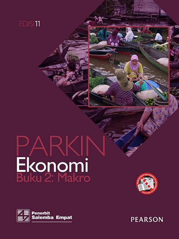Ekonomi Makro Edisi 11 Buku 2/ Parkin