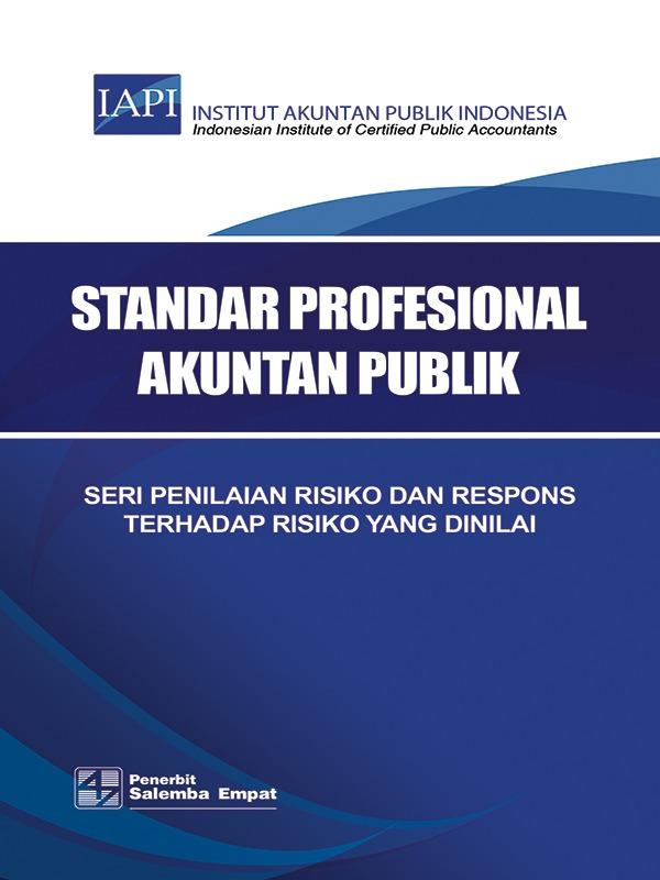 Seri Penilaian Risiko dan Respons terhadap Risiko yang Dinilai/IAPI