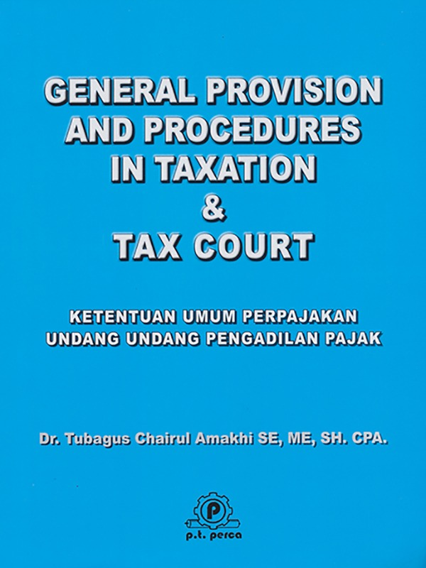 General Provision And Procedures In Taxation dan Tax Court