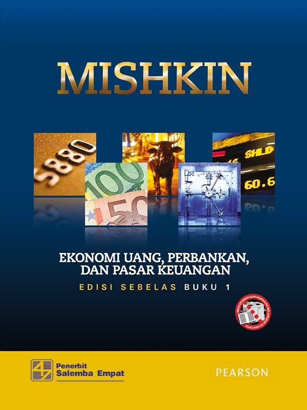 Ekonomi Uang-Perbankan dan Pasar Keuangan Edisi 11 Buku 1/ Mishkin