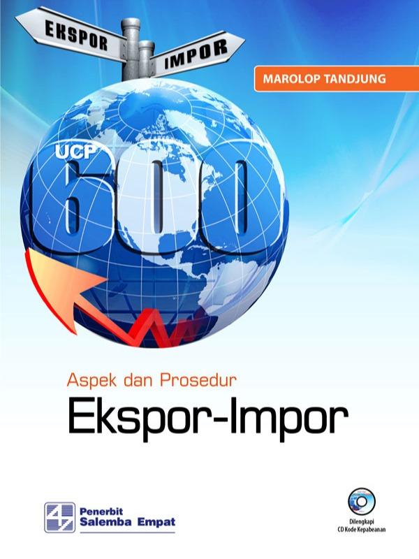 Aspek dan Prosedur Eksport-Import/Marolop Tandjung