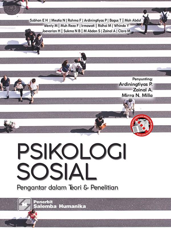 Psikologi Sosial: Pengantar dalam Teori dan Penelitian/Subhan El Hafiz-dkk