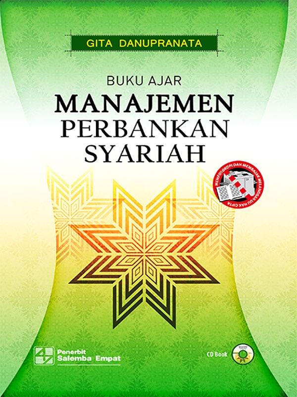 Buku Ajar Manajemen Perbankan Syariah-CD Book & Voucher/Gita Danupranata (BUKU SAMPEL)